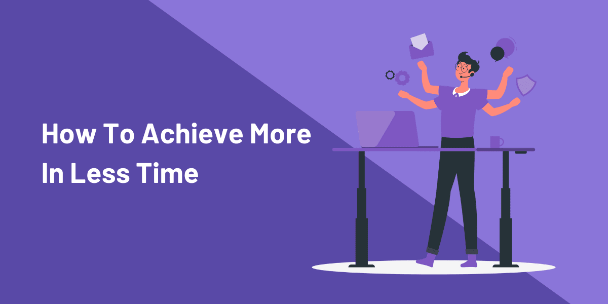 How To Increase Productivity and Form Good Habits