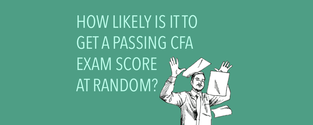 Infographic: How Likely Are You to Pass the CFA Exam with Just Random Answers? 3