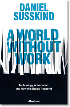 Daniel Susskind A World Without Work