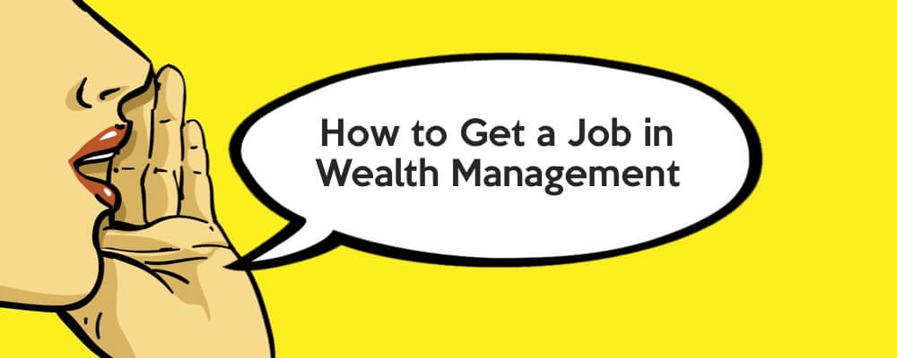 how to get into wealth management