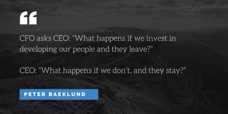 Why companies should invest in their people - quote by Peter Baeklund